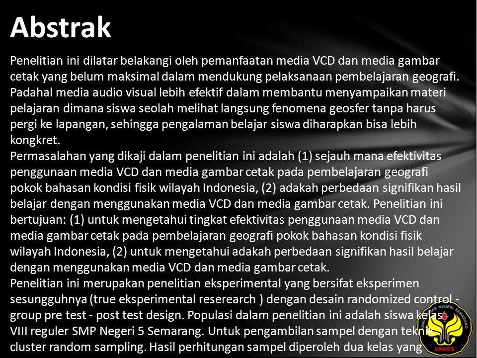 Kata Kunci Efektivitas Penggunaan Media VCD dan Gambar Cetak, Hasil Belajar