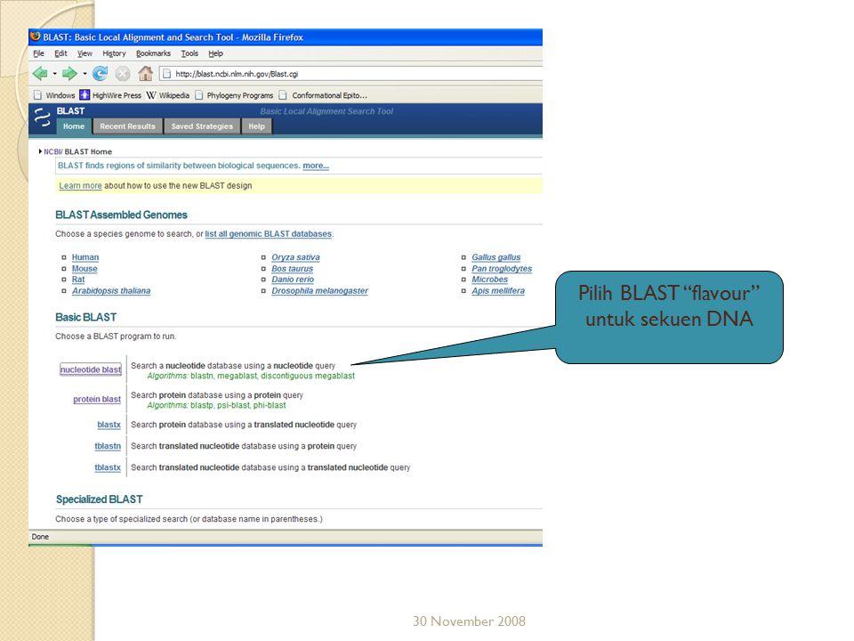 """30 November 2008 Pilih BLAST """"flavour"""" untuk sekuen DNA"""