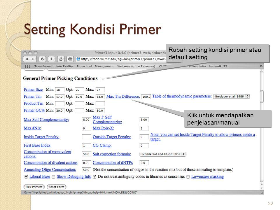 Setting Kondisi Primer 22 Rubah setting kondisi primer atau default setting Klik untuk mendapatkan penjelasan/manual