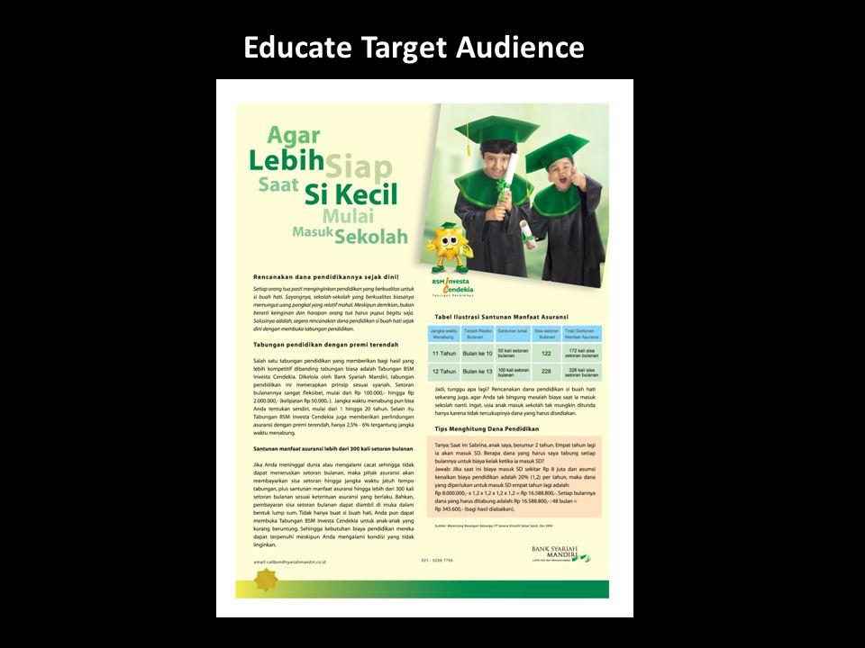 Educate Target Audience