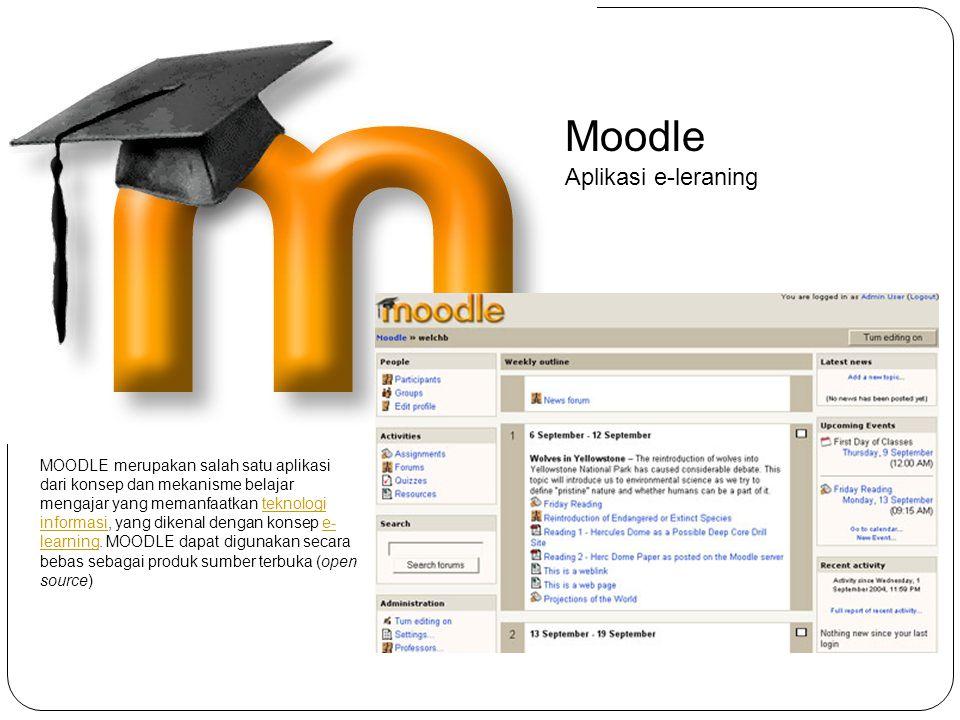 Moodle Aplikasi e-leraning MOODLE merupakan salah satu aplikasi dari konsep dan mekanisme belajar mengajar yang memanfaatkan teknologi informasi, yang