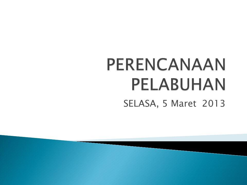 SELASA, 5 Maret 2013