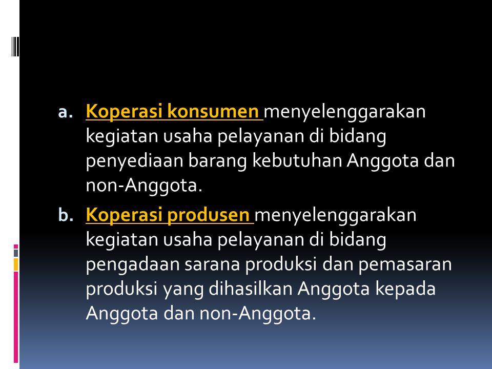 3.Pengumuman : a. Pengumuman akta pendirian dalam Berita Negara, b.