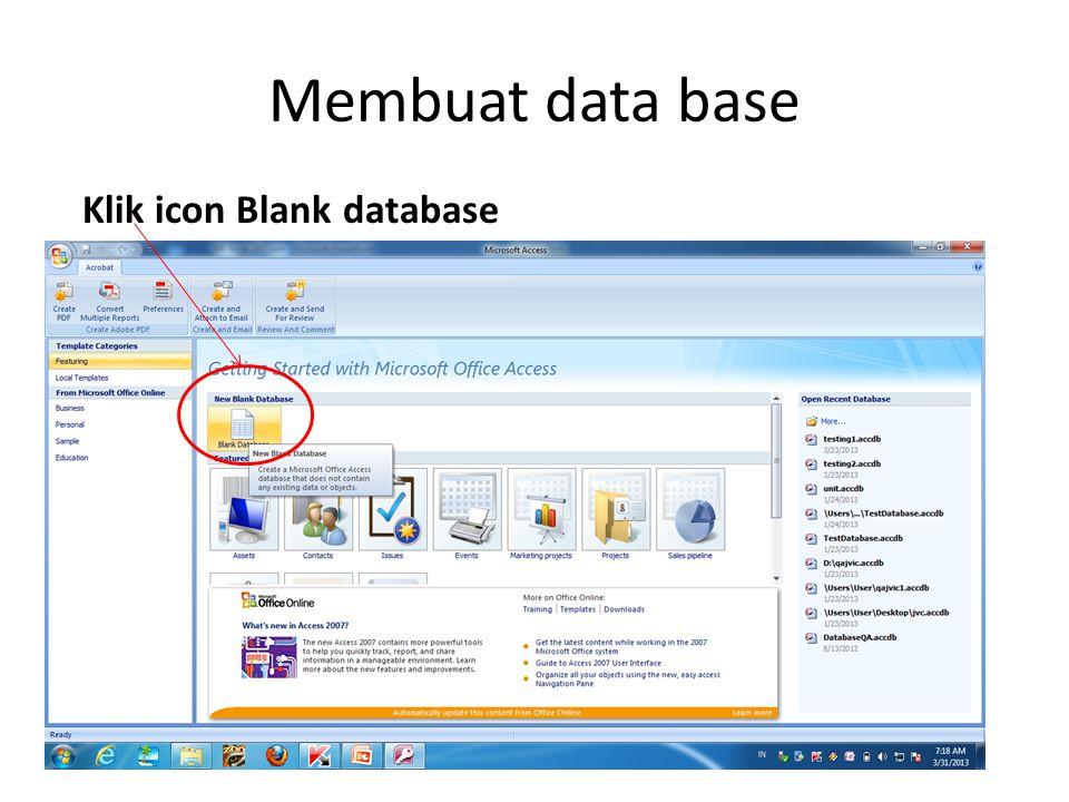 Membuat data base Klik icon Blank database