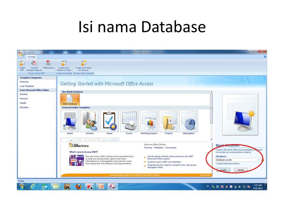 Membuka Database Pada microsoft office button kemudian klik tombol open database.