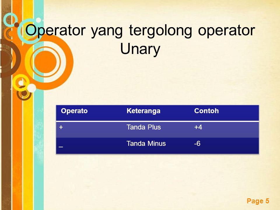 Free Powerpoint Templates Page 5 Operator yang tergolong operator Unary