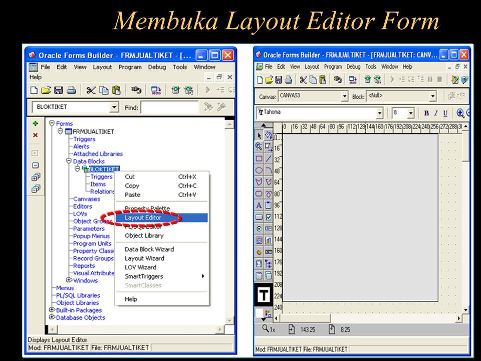 Membuka Layout Editor Form