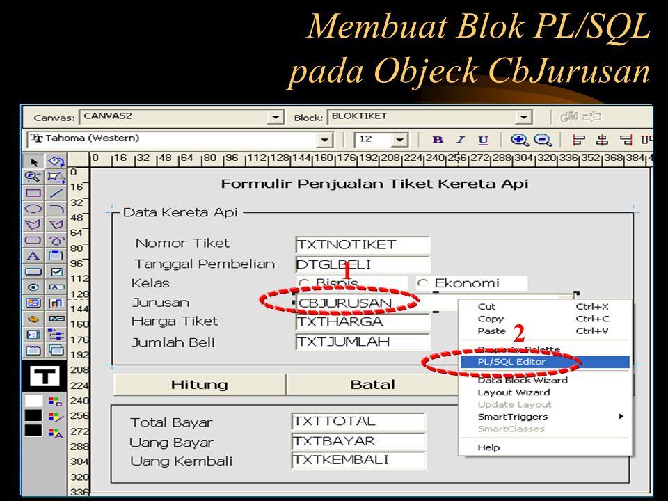 Membuat Blok PL/SQL pada Objeck CbJurusan 1 2