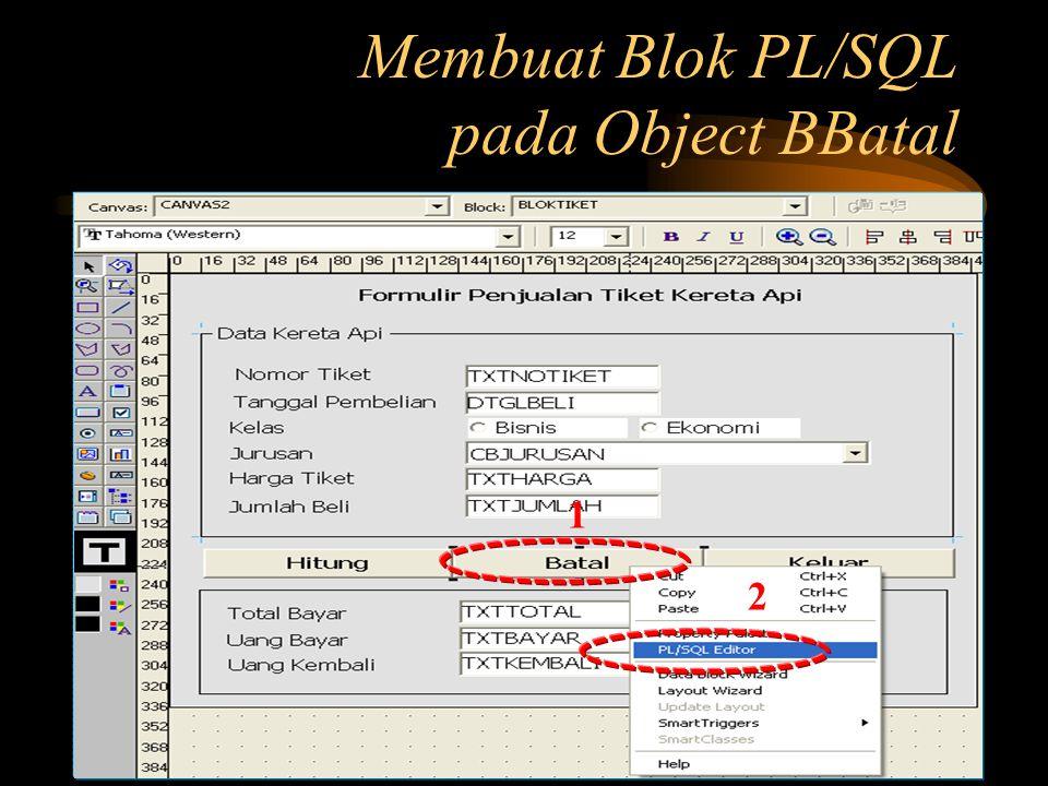 Membuat Blok PL/SQL pada Object BBatal 1 2
