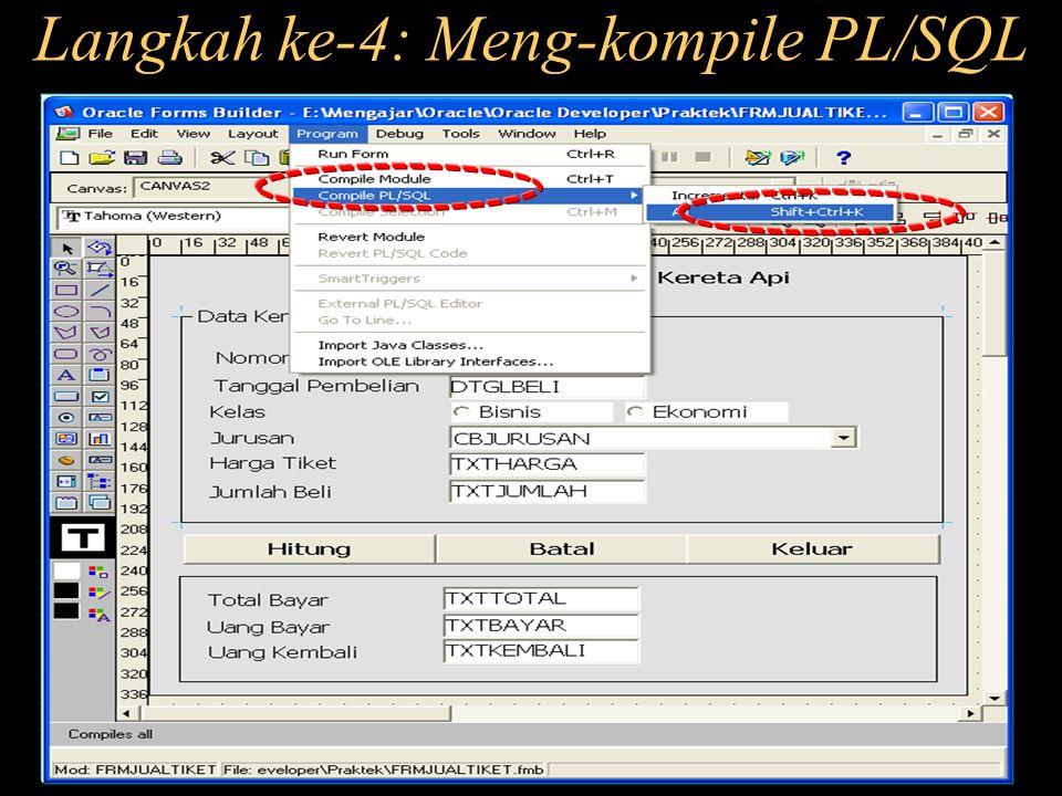 Langkah ke-4: Meng-kompile PL/SQL