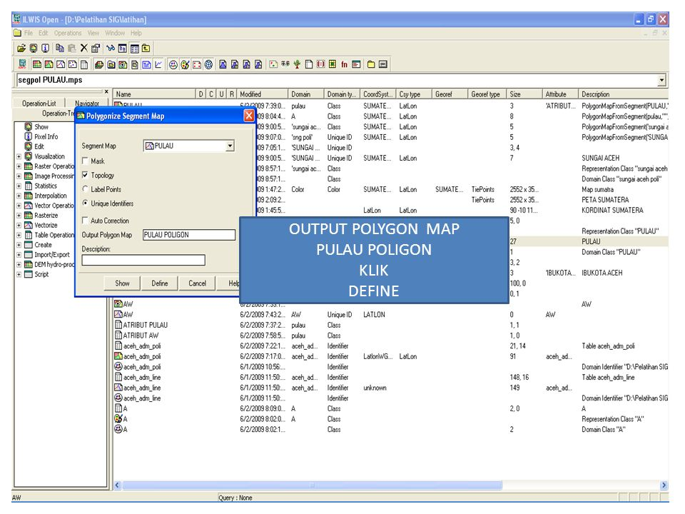 OUTPUT POLYGON MAP PULAU POLIGON KLIK DEFINE