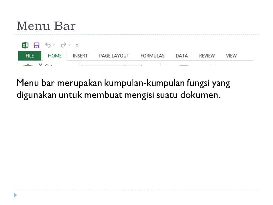 Tool Bar Tool bar merupakan fungsi yang digunakan untuk menunjang pembuatan dan penyempurnaan suatu dokumen.
