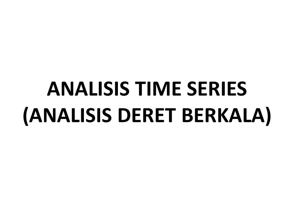 ANALISIS TIME SERIES adalah alat yang dapat digunakan untuk mengetahui kecenderungan suatu nilai dari waktu ke waktu dan untuk meramalkan nilai suatu variabel pada suatu waktu tertentu