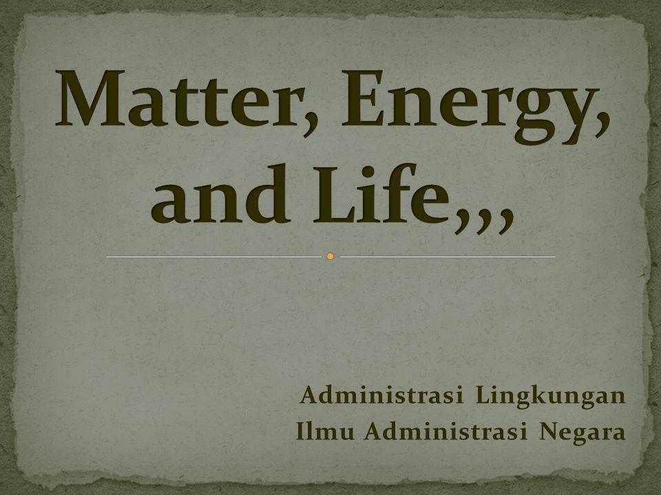 Materi merupakan bahan yang terdapat di dalam sebuah benda Energi adalah kemampuan untuk melakukan suatu pekerjaan.