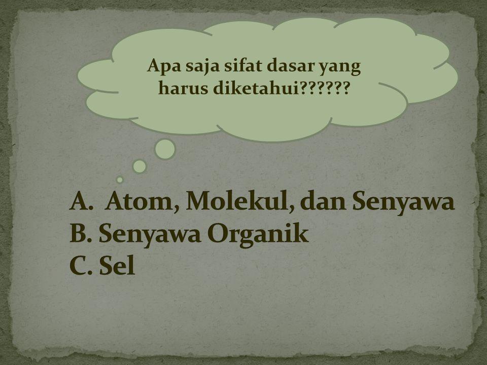 Apa saja sifat dasar yang harus diketahui??????