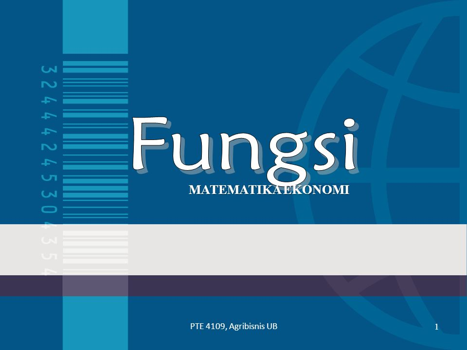 Materi yang dipelajari  Pengertian dan Unsur- unsur Fungsi  Jenis- jenis fungsi  Penggambaran fungsi Linear  Penggambaran fungsi non linear - Penggal - Simetri - Perpanjangan - Asimtot - Faktorisasi PTE 4109, Agribisnis UB2