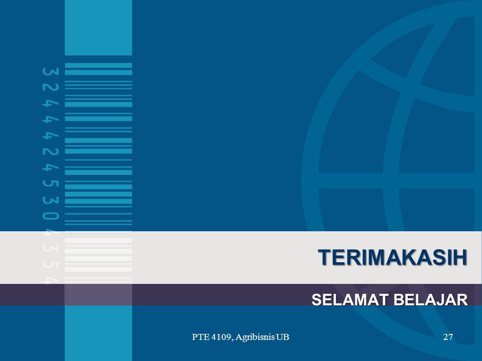 TERIMAKASIH SELAMAT BELAJAR PTE 4109, Agribisnis UB27