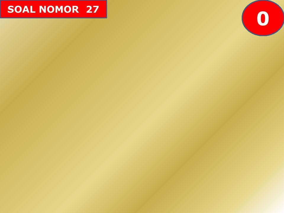 SOAL NOMOR 27 605958575655545352515049484746454443424142403938373634333231302928272625242322212019181716151413121110987654321 0
