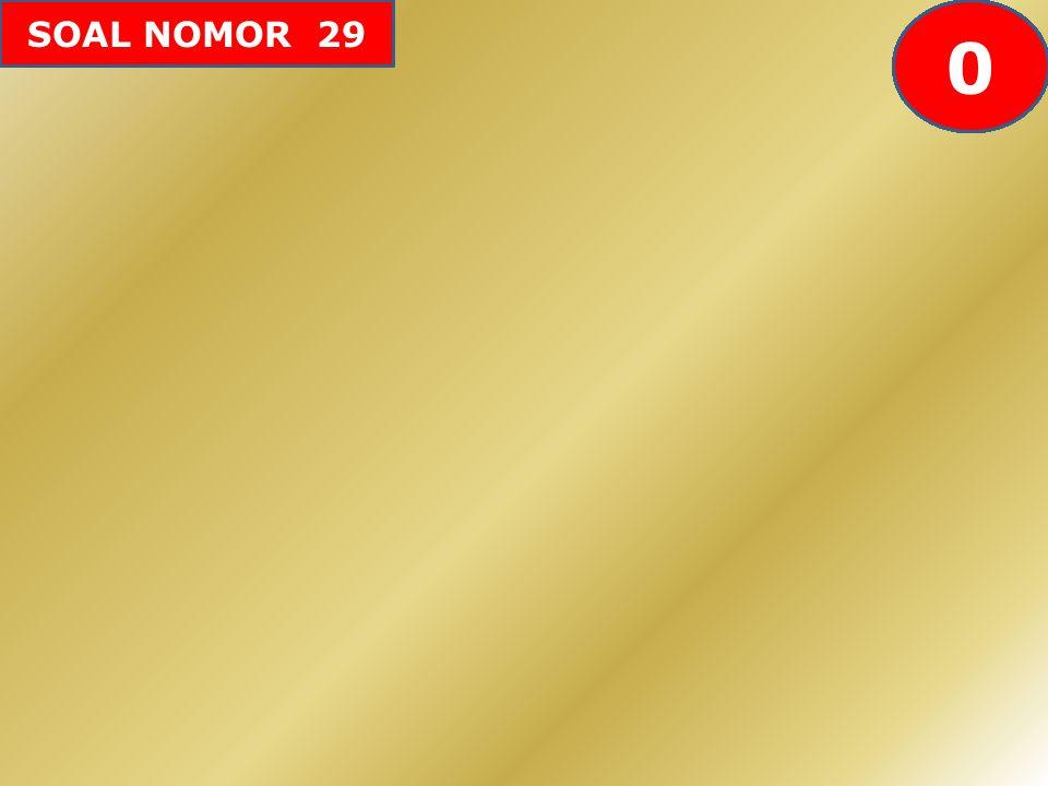 SOAL NOMOR 29 605958575655545352515049484746454443424142403938373634333231302928272625242322212019181716151413121110987654321 0