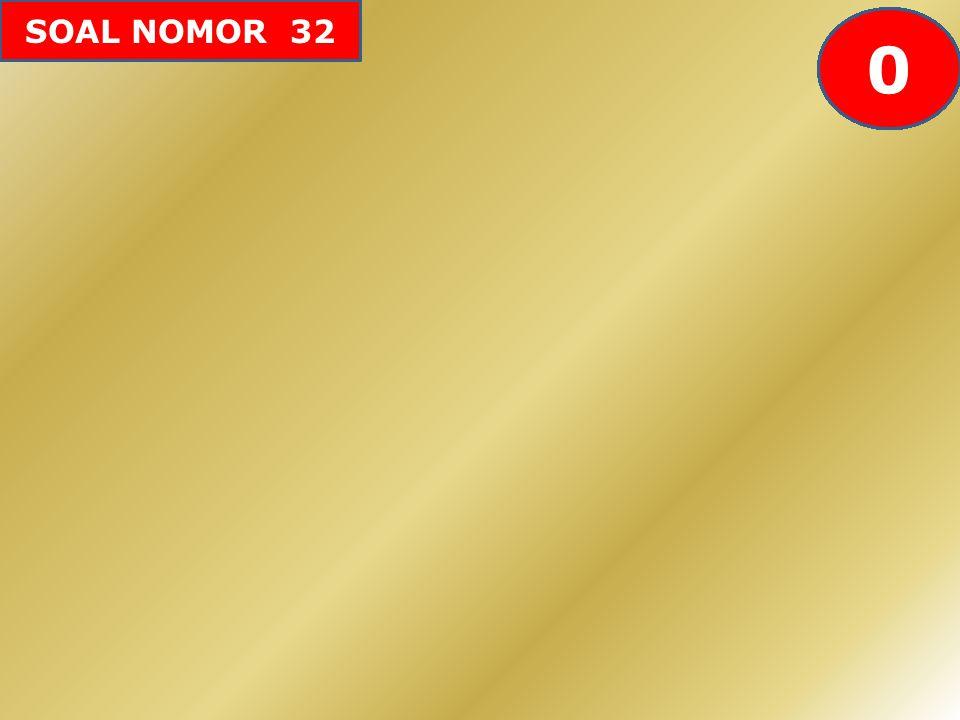 SOAL NOMOR 32 605958575655545352515049484746454443424142403938373634333231302928272625242322212019181716151413121110987654321 0