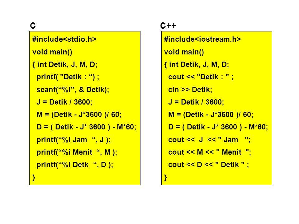 #include void main() { int Detik, J, M, D; printf(