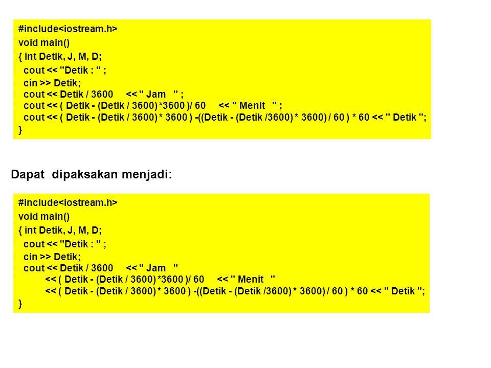 #include void main() { int Detik, J, M, D; cout <<