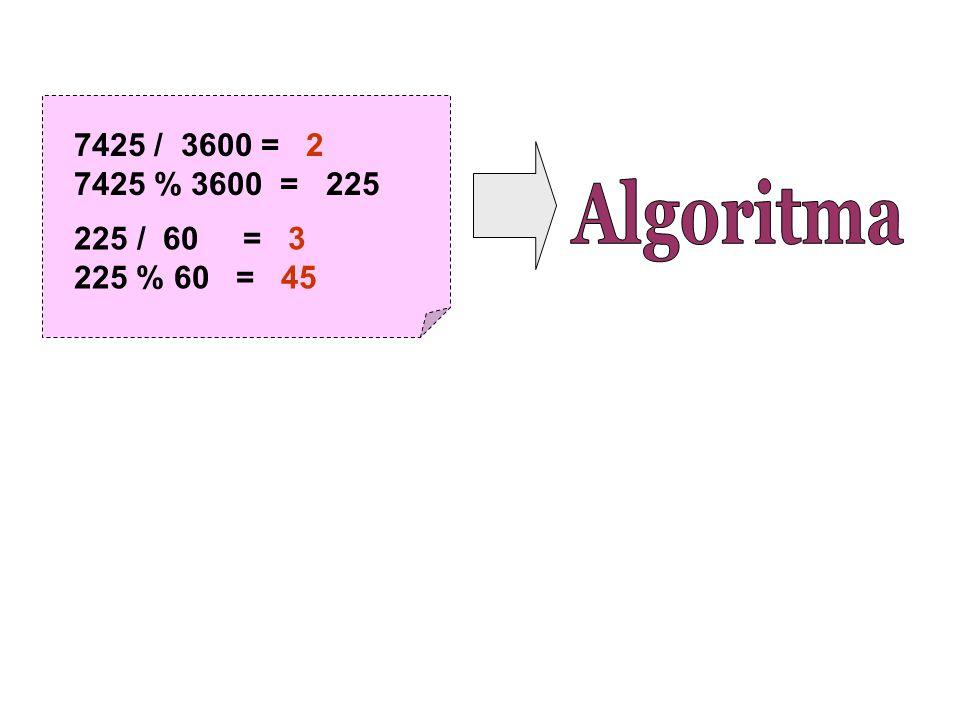 7425 / 3600 = 2 7425 % 3600 = 225 225 / 60 = 3 225 % 60 = 45