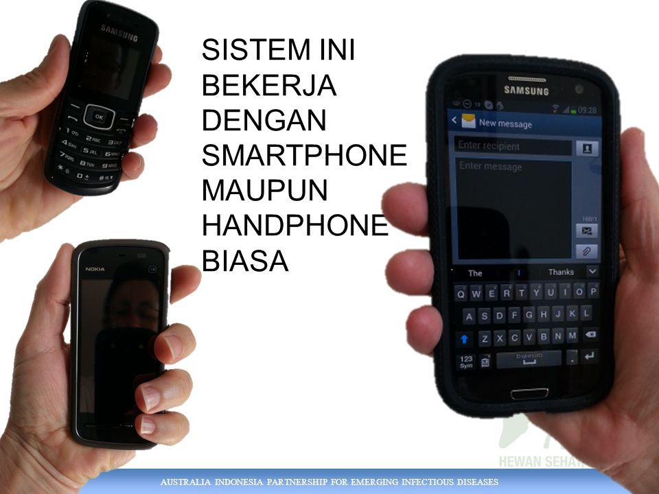 SISTEM INI BEKERJA DENGAN SMARTPHONE MAUPUN HANDPHONE BIASA
