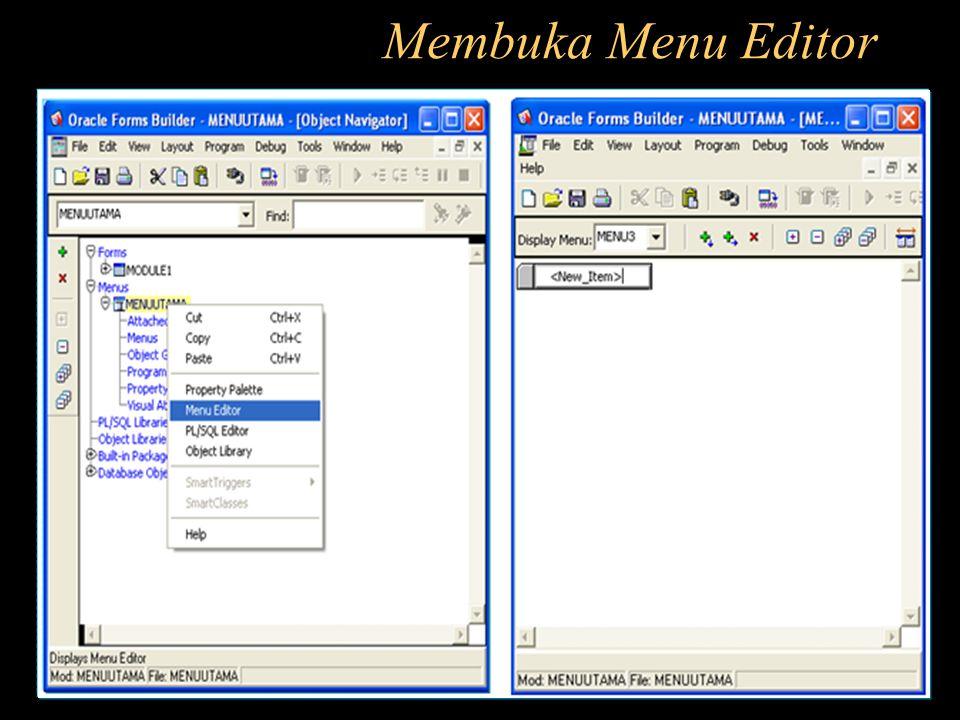Membuka Menu Editor