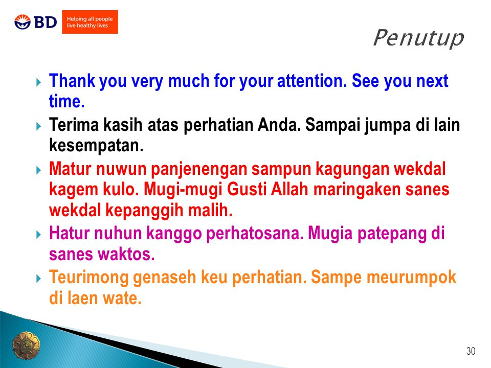 30 Penutup  Thank you very much for your attention.