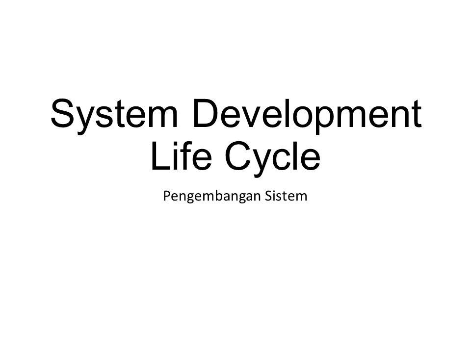 System Development Life Cycle Pengembangan Sistem