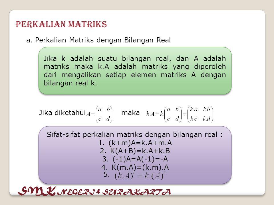 Contoh : 1.Diketahui dan maka tentukan nilai dari : a.