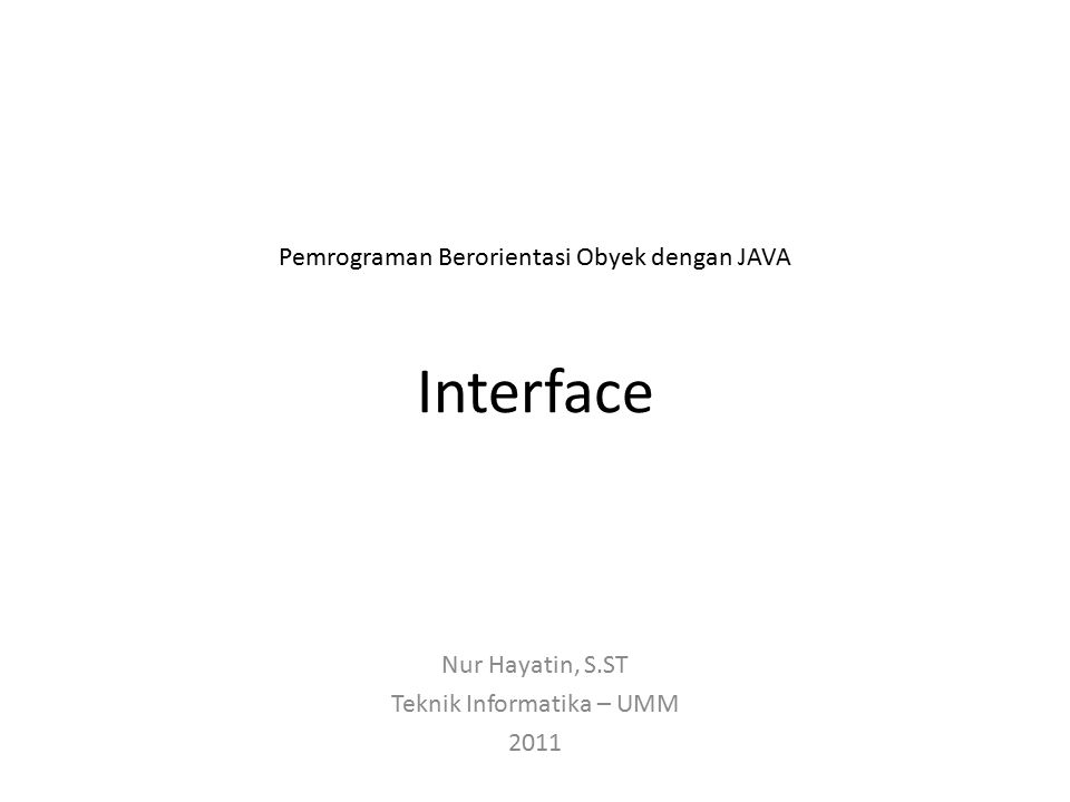 Abstract Semua interface (termasuk member-interface) secara implisit selalu abstract.