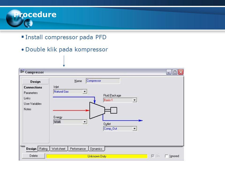 Procedure  Install compressor pada PFD Double klik pada kompressor