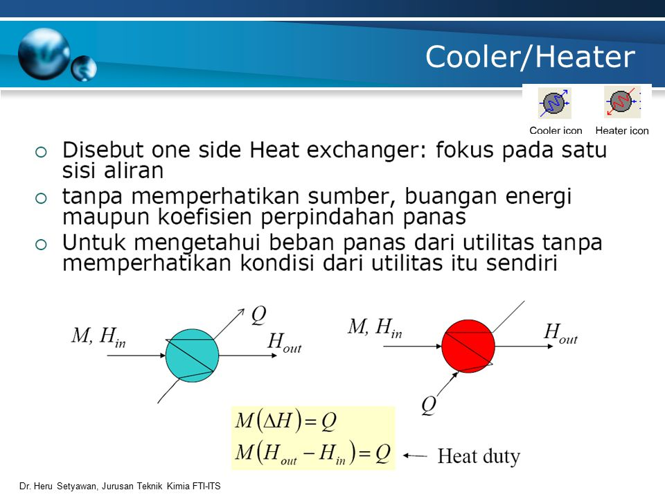 17 Cooler/Heater Dr. Heru Setyawan, Jurusan Teknik Kimia FTI-ITS