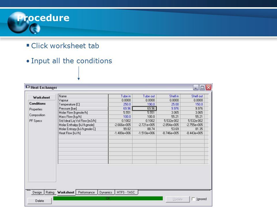 Procedure  Click worksheet tab Input all the conditions