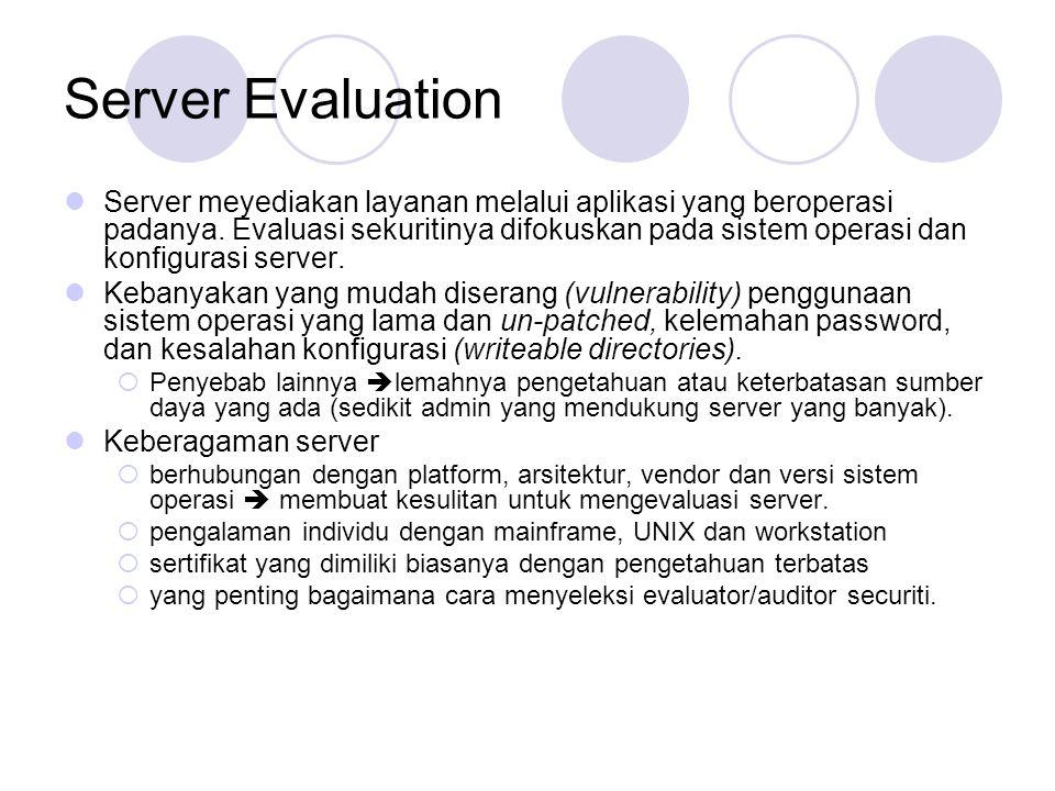 Server Evaluation Server meyediakan layanan melalui aplikasi yang beroperasi padanya.