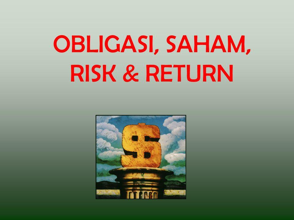 OBLIGASI Obligasi adalah  wesel jangka panjang yang diterbitkan oleh unit perusahaan dan pemerintah Penerbit obligasi menerima uang dalam pertukaran untuk melakukan pembayaran bunga dan pokok pinjaman pada tanggal tertentu di masa depan