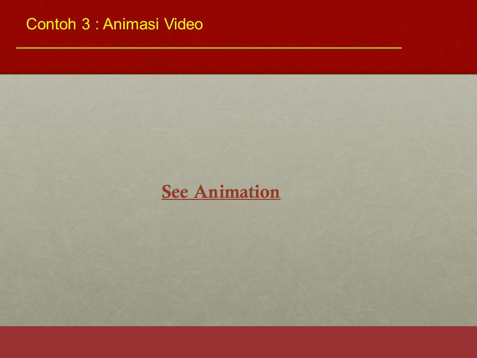 Contoh 3 : Animasi Video See Animation