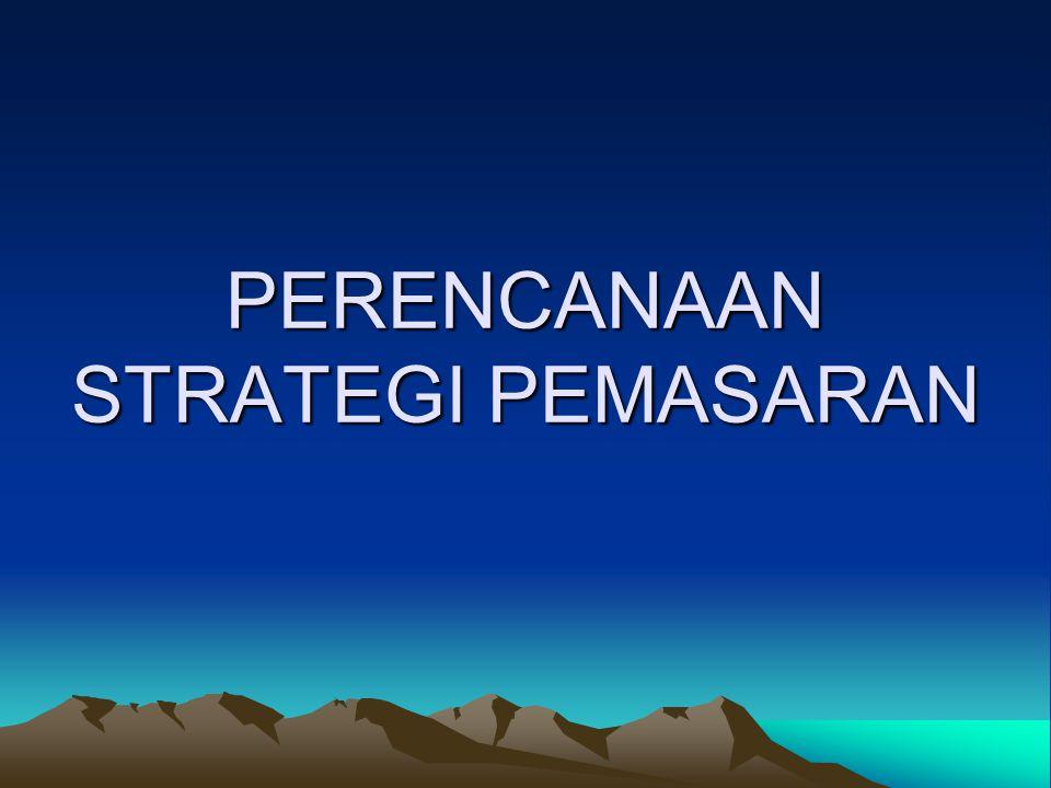 Perencanaan manajemen strategis Seluruh perusahaan Menyusuaikan sumber Daya dengan peluang PERENCANAAN PEMASARAAN 1.Menentukan Tujuan 2.Mengevaluasi Peluang 3.Menciptakan Strategis Pemasaran 4.Mempersiapkan Rencana Pemasaran 5.Menyususn Program Pemasaran MENGELOLA RENCANA DAN PROGRAM PEMASARAN Mengukur Hasil Mengevaluasi Kemajuan Mengimplementasikan rencana dan Program pemasaran Proses Manajemen Pemasaran