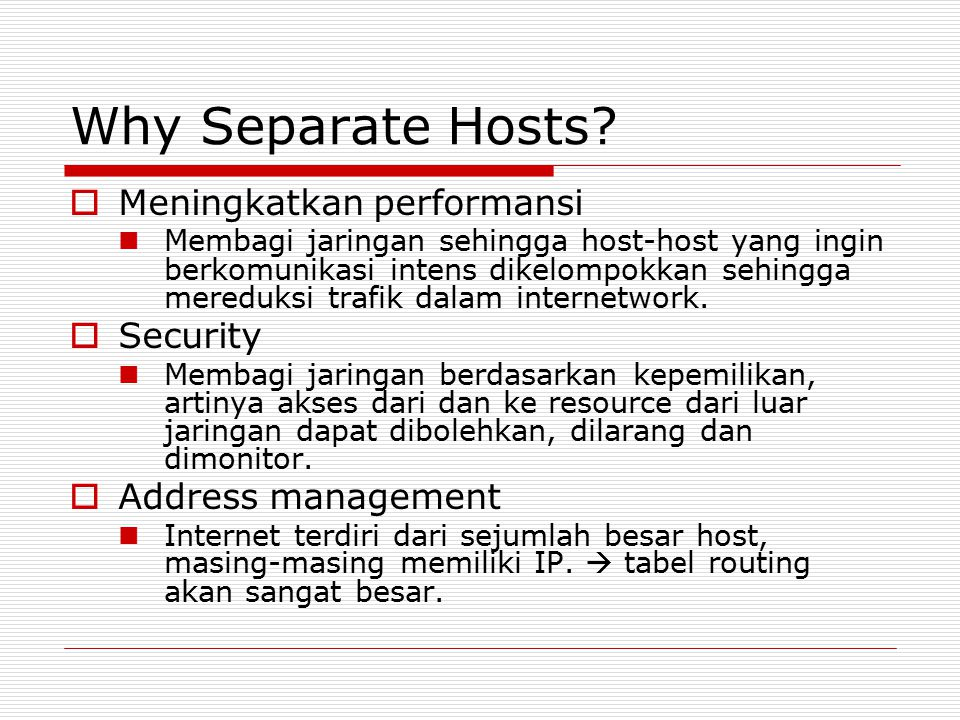 Why Separate Hosts.