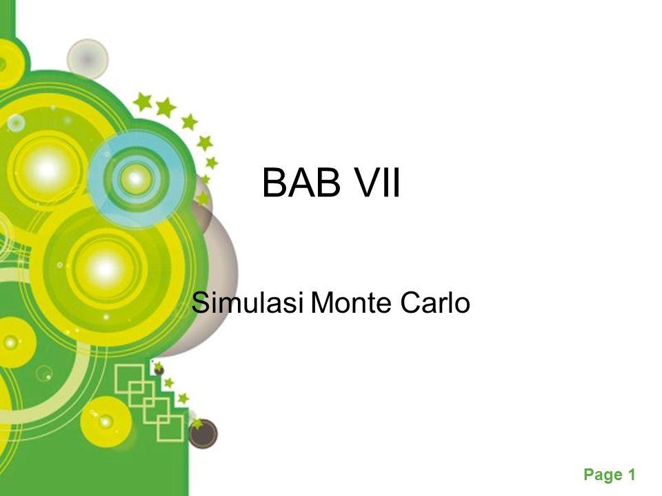 Powerpoint Templates Page 1 BAB VII Simulasi Monte Carlo