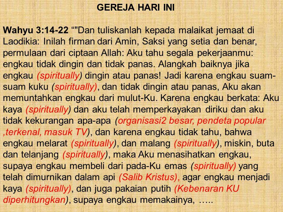 """GEREJA HARI INI Wahyu 3:14-22 """""""