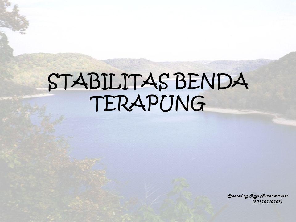 STABILITAS BENDA TERAPUNG Created by:Riya Purnamasari (20110110147)