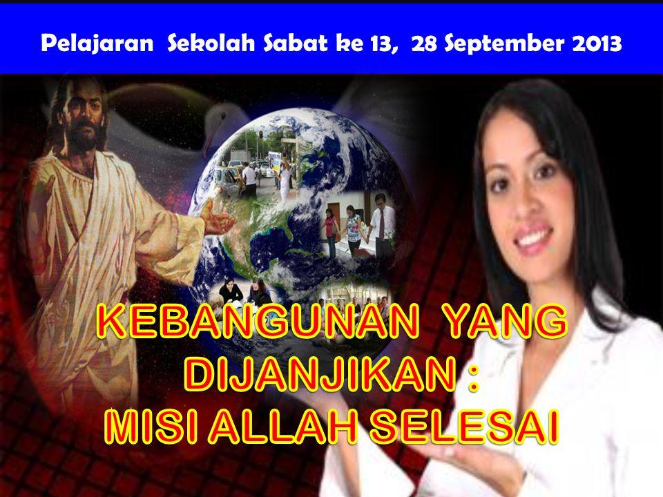 Pelajaran Sekolah Sabat ke 13, 28 September 2013