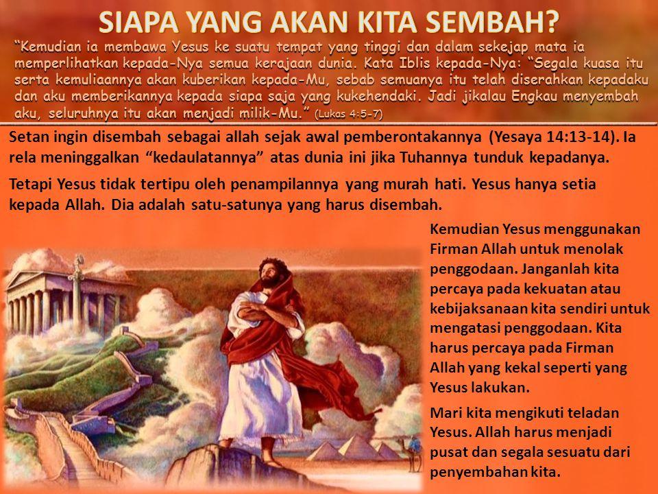 Sesudah Iblis mengakhiri semua pencobaan itu, ia mundur dari pada-Nya dan menunggu waktu yang baik. (Lukas 4:13) Pada yang pencobaan terakhir dalam Lukas 4, Yesus mengunjungi Bait Allah di Yerusalem untuk yang kedua kalinya dalam hidup-Nya.