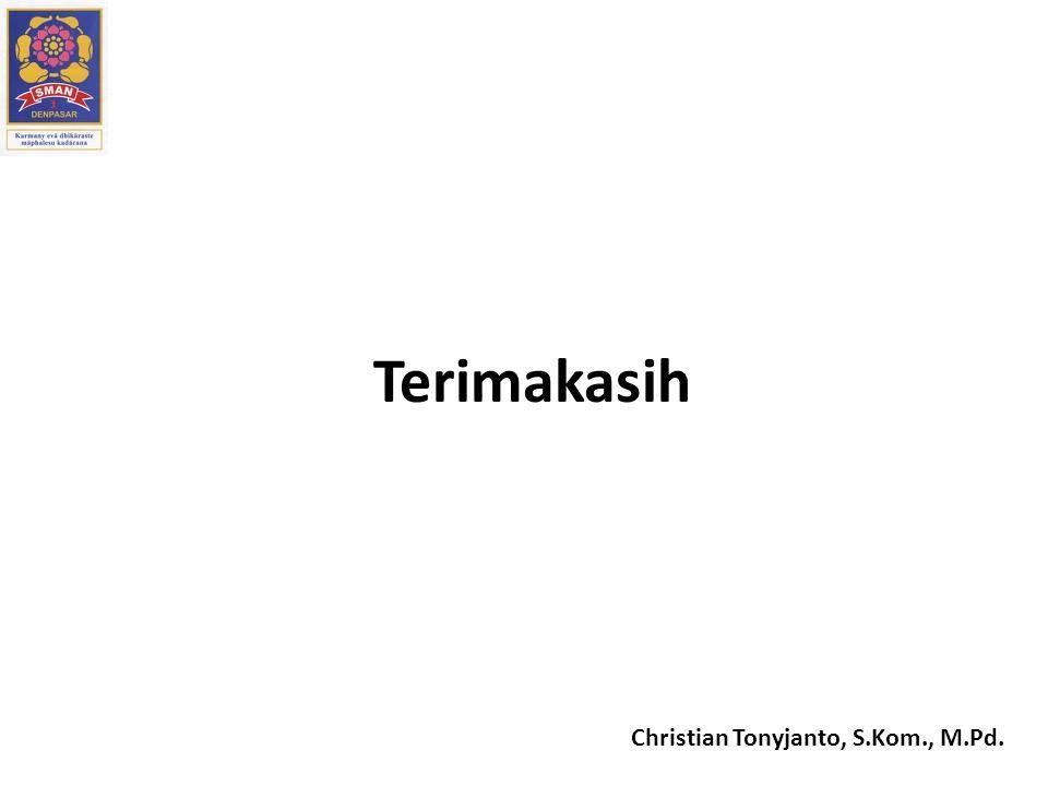 Christian Tonyjanto, S.Kom., M.Pd. Terimakasih