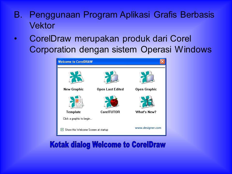 Program aplikasi grafis yang berbasis vektor adalah CorelDraw, Macromedia Freehand, Adobe Ilustrator dan Micrografx Designer