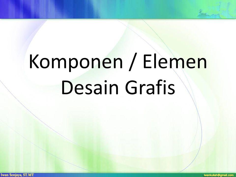 Komponen / Elemen Desain Grafis