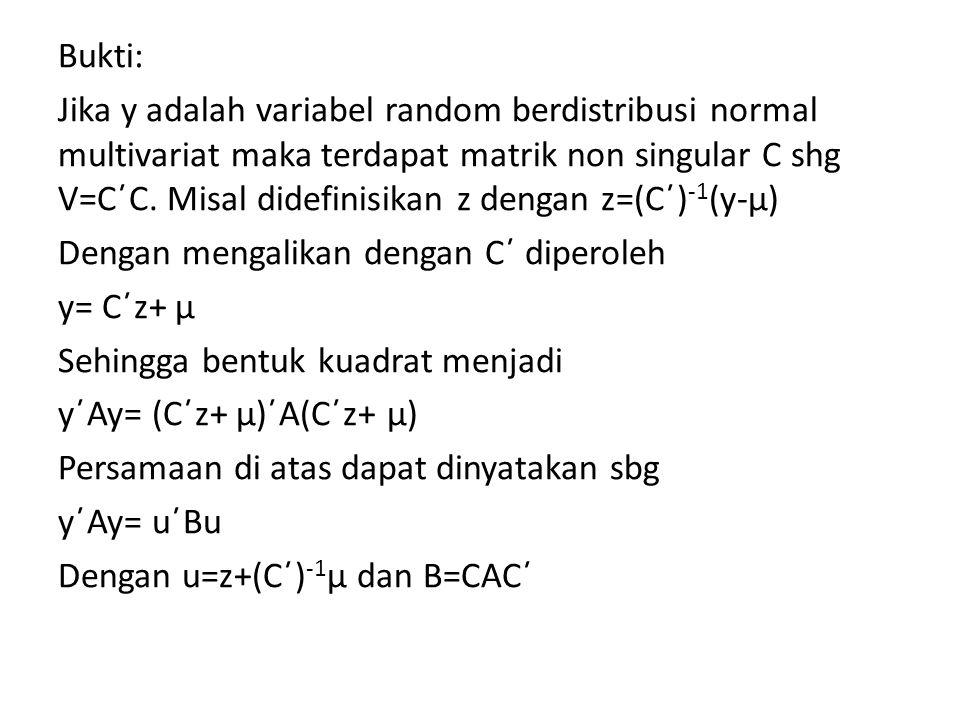 u berdistribusi normal dengan rata-rata (C´) -1 μ dan varians I.